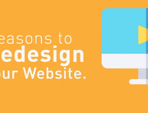 Four Reasons Why You Should Redesign Your Website.