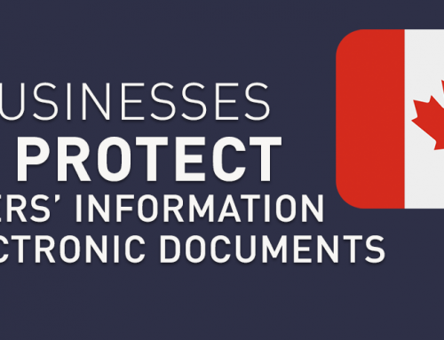 How businesses must protect customers' information and electronic documents.