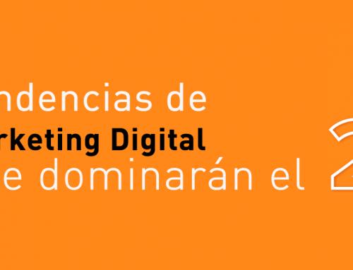 5 Tendencias de Marketing Digital que dominarán el 2017